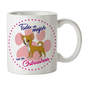 Taza chihuahua...