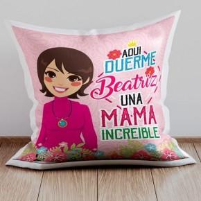 "Cojin Mama ""increible"""